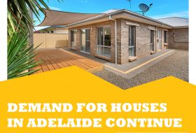 Demand For Houses In Adelaide Continue Upward Trend