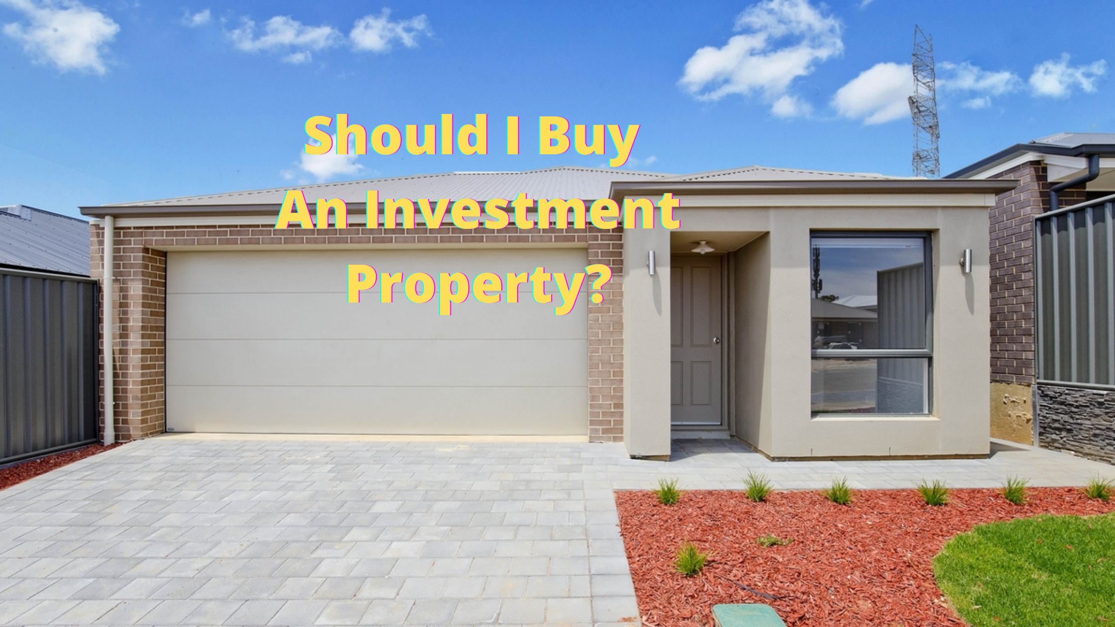 Should I Buy An Investment Property