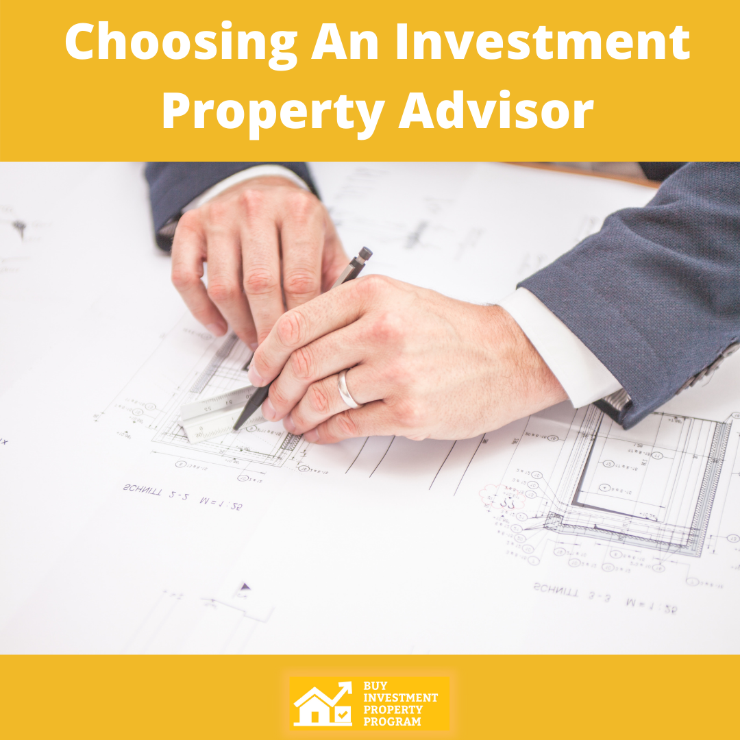 Choosing An Investment Property Advisor
